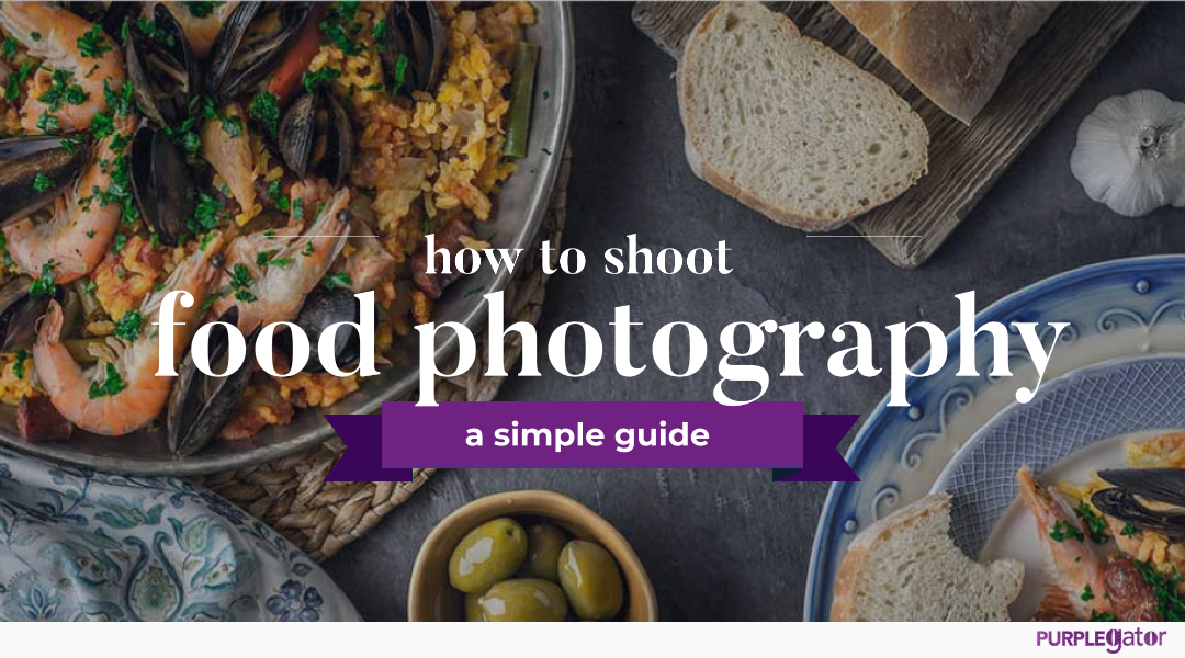 Food Photography How To Guide